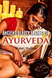 Ancient Beauty Secrets of Ayurveda
