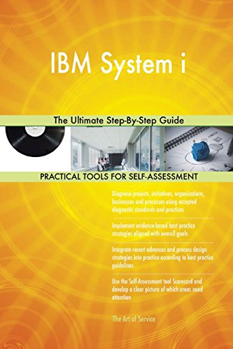 IBM System i The Ultimate Step-By-Step Guide
