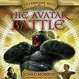 Cragbridge Hall, Book 2: The Avatar Battle