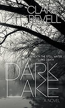 Dark Lake by [Revell, Clare]
