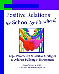 Positive Relations @ School (& Elsewhere): Legal Parameters & Positive Strategies to Address Bullying & Harassment