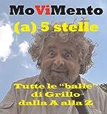 Image de MoViMento - Tutte le balle di Grillo dalla A alla Z (Italian Edition)