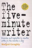 The Five-Minute Writer: Exercise and inspiration in creative writing in five minutes a day
