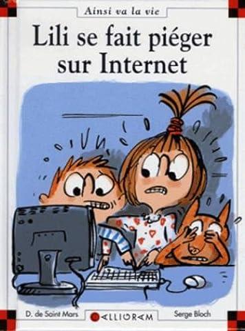 Livres Internet - Lili se fait piéger sur internet -