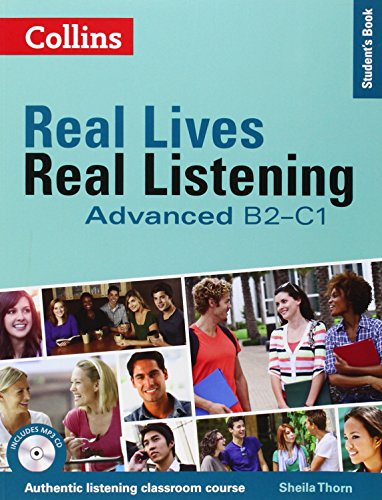 Real Lives, Real Listening: Advanced Student's Book: B2-C1