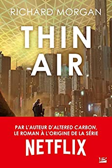 Thin Air par [Morgan, Richard]