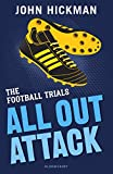 The Football Trials: All Out Attack (High/Low)