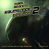 Mark Brandis: Folge 10: Raumsonde Epsilon (Teil 2)