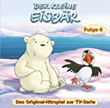 Der kleine Eisbär - CD. Das Original-Hörspiel zur TV-Serie