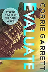 Evaluate: A Spo novella (Alien Cadets) (English Edition)