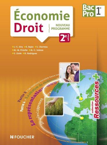 Economie Droit 1e Bac Pro par Jean-Charles Diry, Emmanuelle Bujoc, Sylvie Charreau, Marie-Madeleine Piroche, Collectif