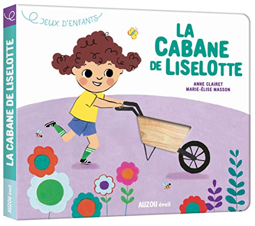 Jeux d'enfants : La cabane de Liselotte