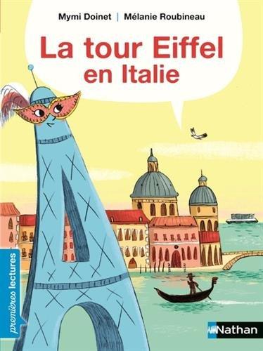 La tour Eiffel en Italie - Premières Lectures CP niveau 3 - Dès 6 ans