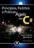 Principios, Padroes E Praticas Ageis Em C# (Em Portuguese do Brasil)