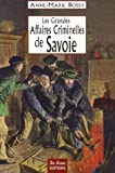 Les Grandes Affaires Criminelles de Savoie