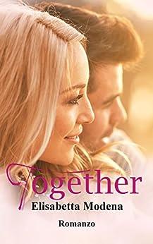Together (Heaven in love Vol. 3) di [Modena, Elisabetta]