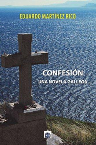 Confesión: una novela gallega