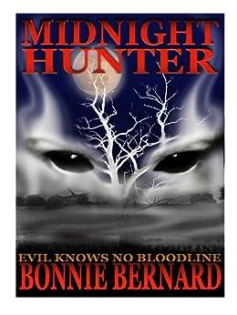 Book One Midnight Hunter  First in The Midnight Hunter Trilogy by [Bernard, Bonnie]