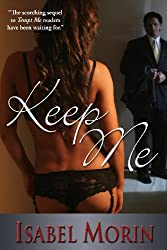 Keep Me (Tempt Me Book 2)