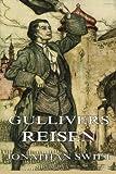 Gullivers Reisen: Illustrierte Ausgabe - Jonathan Swift