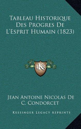 Tableau Historique Des Progres de L'Esprit Humain (1823)
