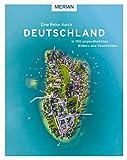 Eine Reise durch Deutschland in 100 ungewöhnlichen Bildern und Geschichten - Wolfgang Rössig