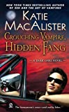 A Dark Ones Novel - 07: Crouching Vampire, Hidden Fang