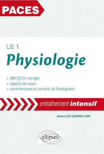 Physiologie UE1 PACES Entraînement Intensif