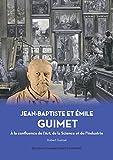 Jean-Baptiste et Emile GUIMET