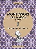Montessori à la maison 0-3 ans