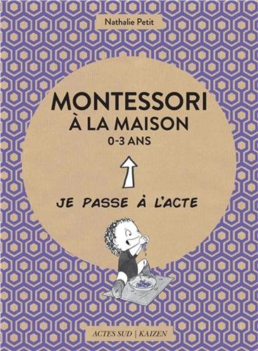 Montessori à la maison 0-3 ans par From Coédition Actes Sud