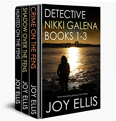 DETECTIVE NIKKI GALENA BOOKS 1-3 three absolutely gripping crime thrillers by [ELLIS, JOY]