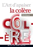 L'art d'apaiser la colère (La Petite Collection t. 546) - Format Kindle - 9782755502329 - 2,49 €