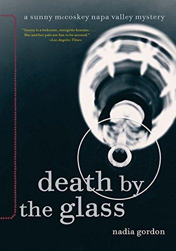 Death by the Glass: A Sunny McCoskey Napa Valley Mystery (Sunny McCoskey Napa Valley Mysteries Book 2) (English Edition)