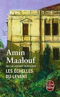 Las Escalas de Levante par Amin Maalouf