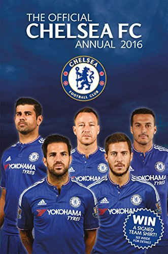 The Official Chelsea FC Annual 2016 by David Antill (2015-10-01)