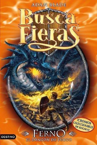 Buscafieras 1: Ferno, el dragón de fuego por Adam Blade