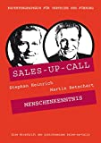 Menschenkenntnis: Sales-up-Call mit Martin Betschart und Stephan Heinrich