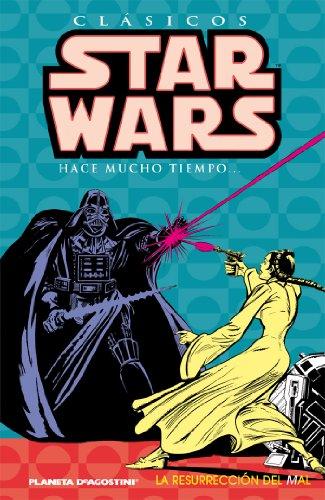 Clásicos Star Wars nº 03/07: La resurreción del mal (STAR WARS CLÁSICOS)