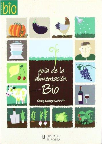 Guía de la alimentación bio (Cocina bio)