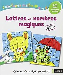 Coloriages Malins - Lettres et nombres magiques MS