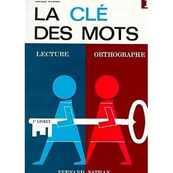 La Clé des mots, CP, 1er livret bleu, élève