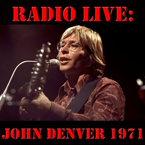 Radio Live: John Denver 1971 (...
