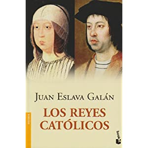 Los Reyes Católicos (Divulgación. Historia)