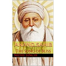 Anand Sahib: The Song of Bliss (English Edition)