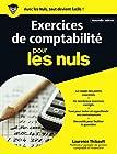 Exercices de comptabilité pour les Nuls grand format, 2e édition