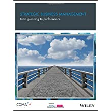 Strategic Business Management: From Planning to Performance