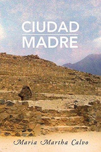 Ciudad Madre por Maria Martha Calvo