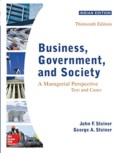 Business Government And Society: A Managerial Perspective, 13Th Edn