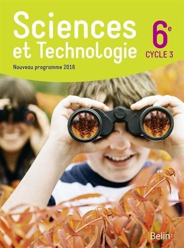 Sciences et technologie 6e - Grand format - Nouveau programme 2016